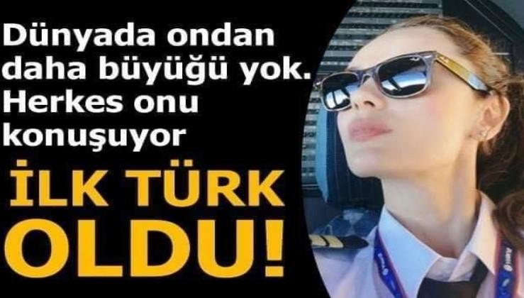 Dünyanın en büyük yolcu uçağının ilk Türk kadın pilotu