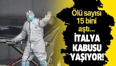 Son dakika: İtalya'da koronavirüsten ölenlerin sayısı 15 bin 362'ye yükseldi.