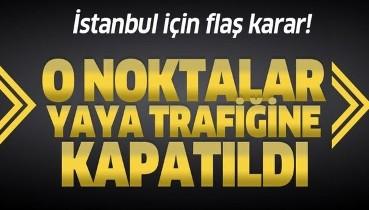 Son dakika: İstanbul'da bazı meydan ve caddeler yaya trafiğine kapatıldı!