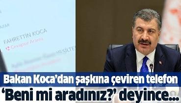 Sağlık Bakanı Fahrettin Koca'dan şaşkına çeviren telefon