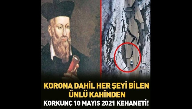 Nostradamus'un Kehanetlerinde İnsanlığı 10 Mayıs'ta Bekleyen Son!