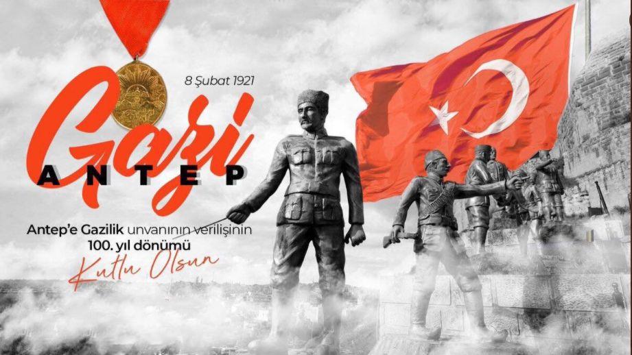 """""""Türküm diyen her şehir, her kasaba ve en küçük Türk köyü Gazianteplileri kahramanlık misali olarak alabilirler."""" GMK Atatürk"""