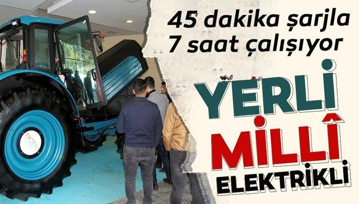 Yerli ve milli elektrikli traktöre yoğun ilgi