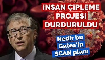 İnsan çipleme projesi durduruldu! Nedir bu Bill Gates'in SCAN planı?