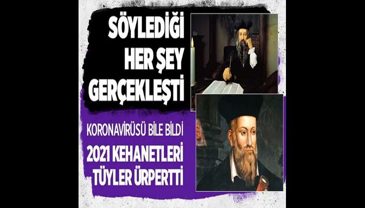Nostradamus'un dediği her şey çıktı 2021 kehanetleri ise...