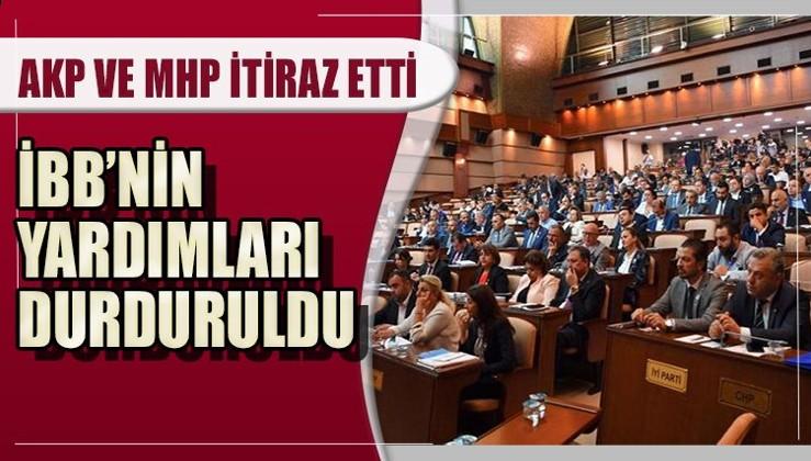 İBB Meclisinde AKP ve MHP itiraz eti