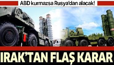 Son dakika: Irak, Rusya'dan hava savunma sistemi almakta ısrarlı