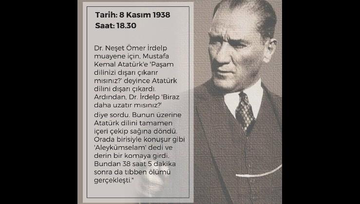 10 Kasım Atatürk'ün sonsuzluğa yolculuğu