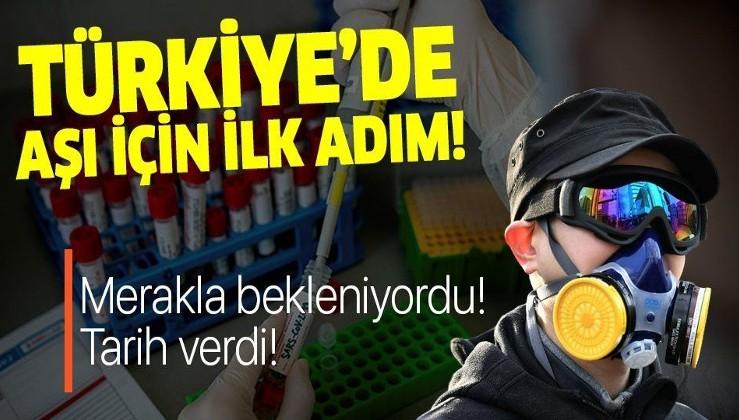 Son dakika: Türkiye'de koronavirüs aşısı için ilk adım.
