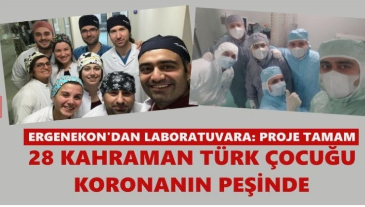 '28 kahraman Türk çocuğu' virüsün peşinde! Ergenekon'dan laboratuvara: Proje tamam