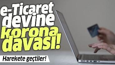 e-Ticaret devine koronavirüs davası! Harekete geçtiler