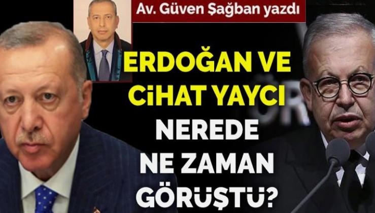FETÖ'nün algı operasyonu: Erdoğan-Cihat Yaycı görüşmesi