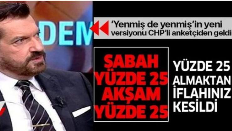 """'Yenmiş de yenmiş'in yeni versiyonu CHP'li anketçi Hakan Bayrakçı'dan geldi! """"Akşam yatıyorsun 25 sabah kalkıyorsun 25"""""""