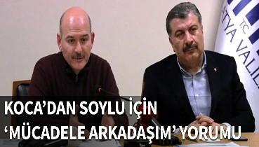Bakan Koca'dan Süleyman Soylu yorumu...