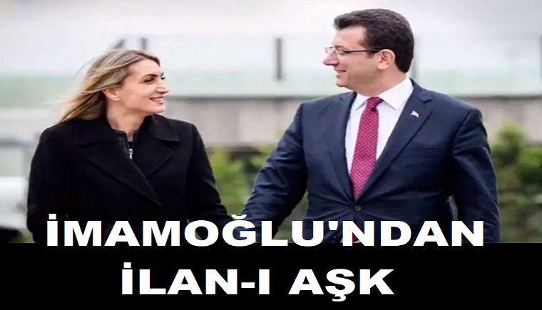 Ekrem İmamoğlu'ndan ilanı aşk