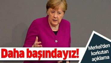Son dakika: Almanya Başbakanı Angela Merkel: Salgının hala başlangıcındayız