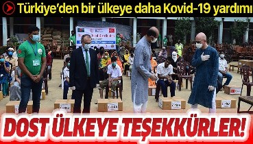 Son dakika: Türkiye'den Kovid-19'la mücadelede o ülkeye de destek