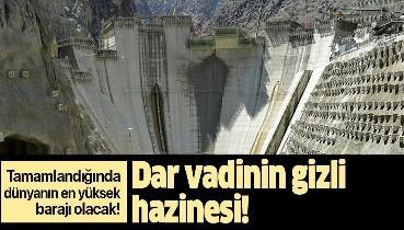 Dünyanın en yüksek barajı olacak!