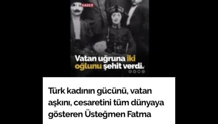Türk kadının gücünü, vatan aşkını, cesaretini tüm dünyaya gösteren Üsteğmen Fatma Seher Erden'i (Kara Fatma)