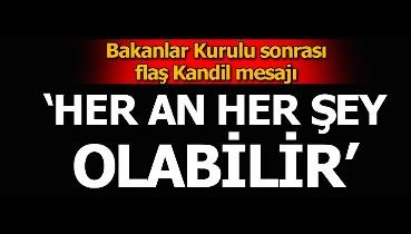 HDP'yi endişelendiren haber: Bakanlar Kurulu sonrası Kandil'e operasyon mesajı