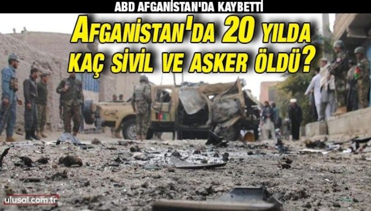 ABD Afganistan'da kaybetti: İşte 20 yılın bilançosu | Afganistan'da kaç asker öldü?