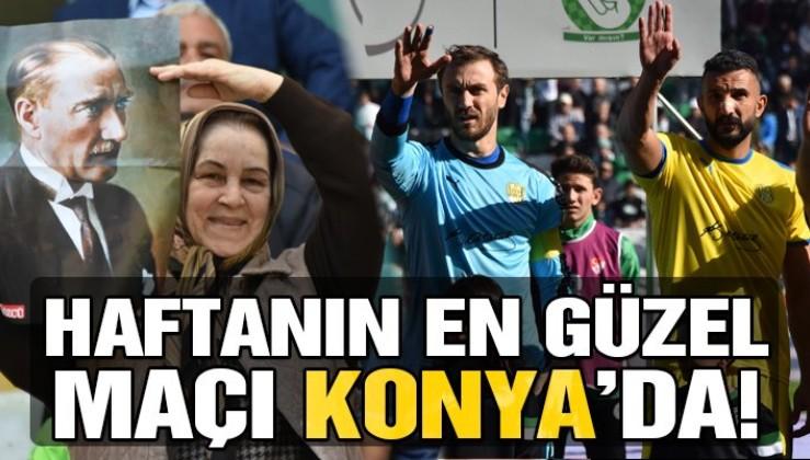 Gazi Mustafa Kemal Atatürk Konya'da unutulmadı! Haftanın en güzel maçı…