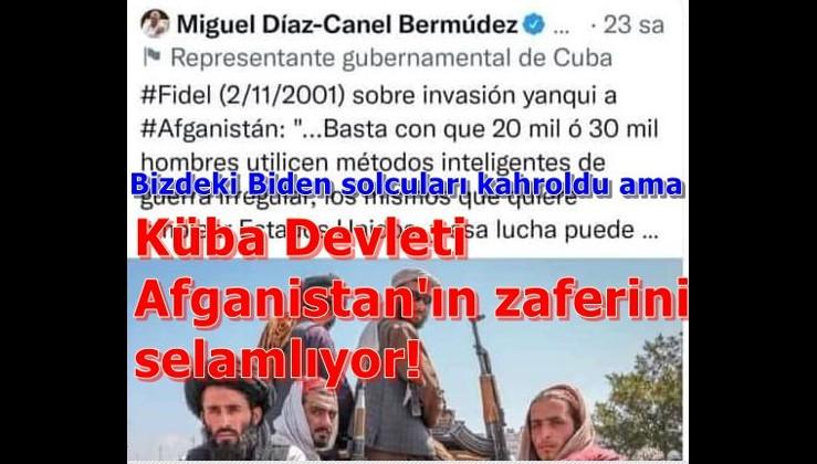 Küba Devleti Afganistan'ın zaferini selamlıyor!