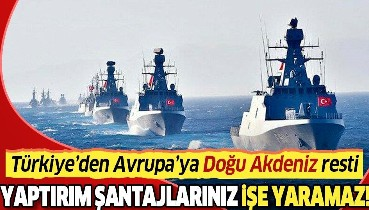 """Türkiye'den Avrupa Birliği'ne 'Doğu Akdeniz' çağrısı: """"Yaptırım şantajları Türkiye'ye karşı işe yaramaz"""""""