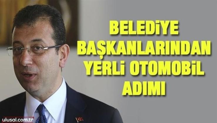 İstanbul, Ankara, Bolu ve Konya Belediye Başkanları'ndan yerli otomobile tam destek!