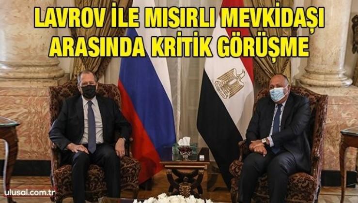 Lavrov ile Mısırlı mevkidaşı arasında kritik görüşme