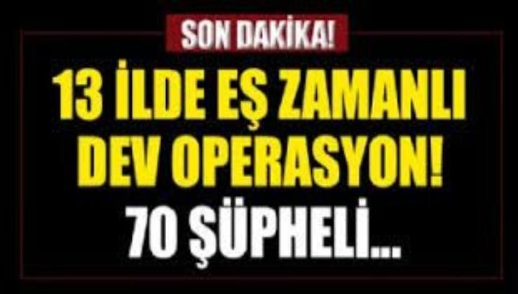 SON DAKİKA: Kocaeli merkezli 13 ilde dev operasyon! 70 kişiye yakalama kararı çıkartıldı