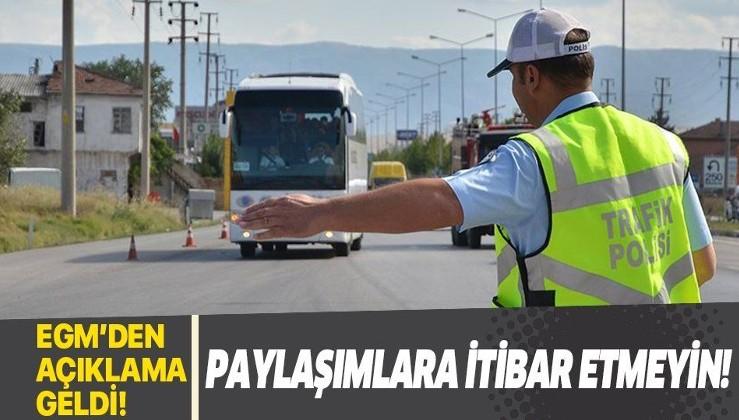 """Emniyet Genel Müdürlüğü: """"Yeni trafik cezaları"""" paylaşımlarına itibar etmeyin"""