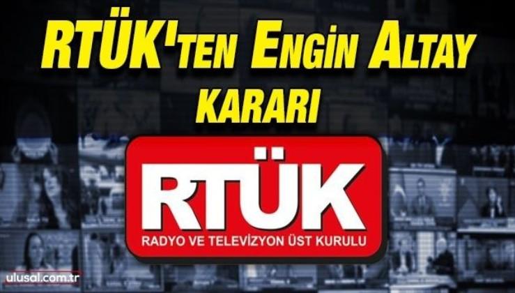 RTÜK'ten CHP'li Engin Altay kararı