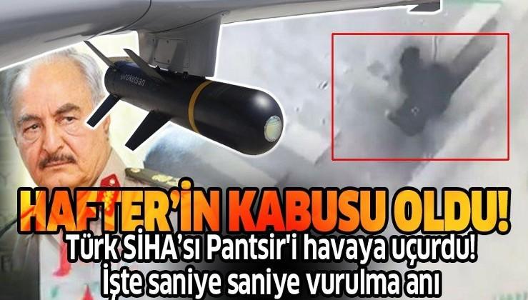 Türk SİHA'sı Libya'da darbeci Hafter'e ait Pantsir'i havaya uçurdu! İşte vurulma anı