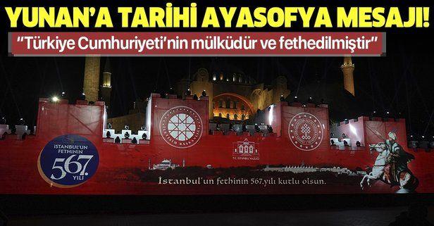 Son dakika: Dışişleri Bakanı Çavuşoğlu: Ayasofya, Türkiye Cumhuriyeti'nin mülküdür ve fethedilmiştir