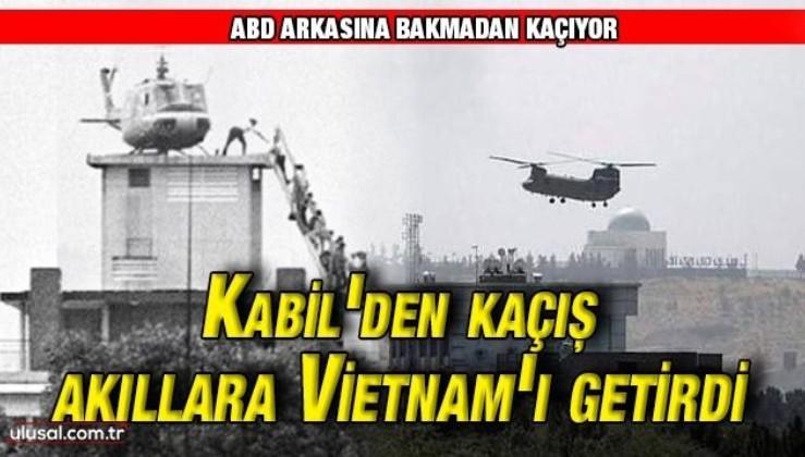 ABD yine kaçıyor: Kabil'deki görüntüler akıllara ABD'lilerin Vietnam'dan kaçışını getirdi