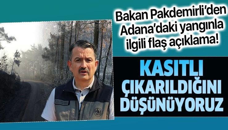 Son dakika: Bakan Bekir Pakdemirli'den Adana'daki yangınla ilgili flaş açıklama: Kasıt olma ihtimali üzerinde duruyoruz