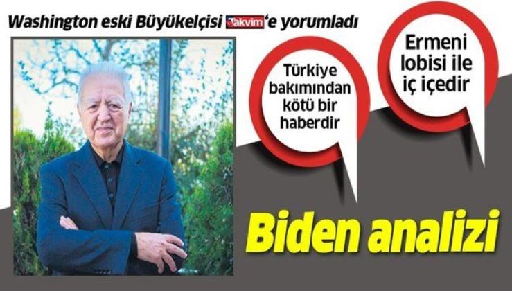 Washington eski Büyükelçisi Faruk Loğoğlu: Biden Türkiye'ye karşıdır