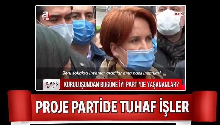 Analiz... İYİ Parti'de yaşanan 'abidik-gubidik' işlerin perde arkası