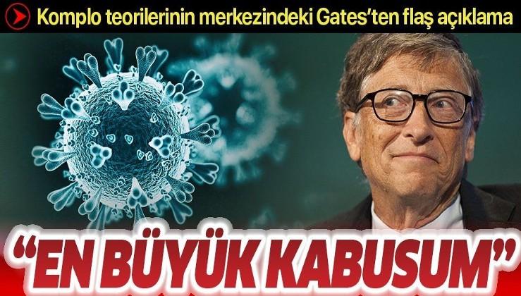 """Bill Gates'ten koronavirüs açıklaması: """"En büyük kâbusum gerçek oldu"""""""