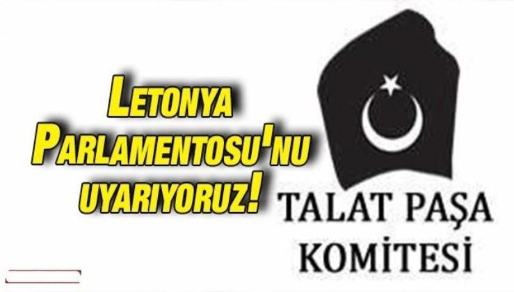 Letonya Parlamentosu'nu uyarıyoruz!