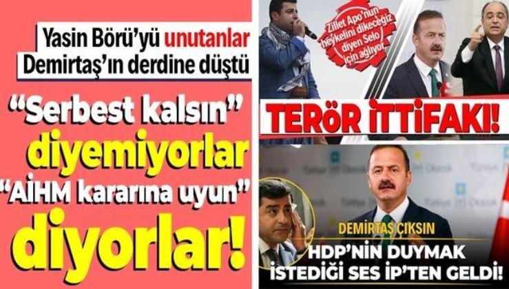 Yasin Börü gibi vücutları parçalanarak öldürülenleri unutanlar Selahattin Demirtaş'ın derdine düştü!