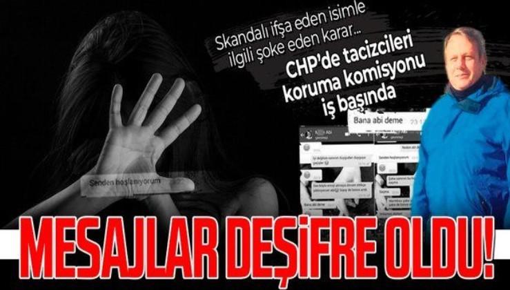 SON DAKİKA: CHP tacizciye kalkan oldu! Skandalı deşifre eden isim ihraç edildi