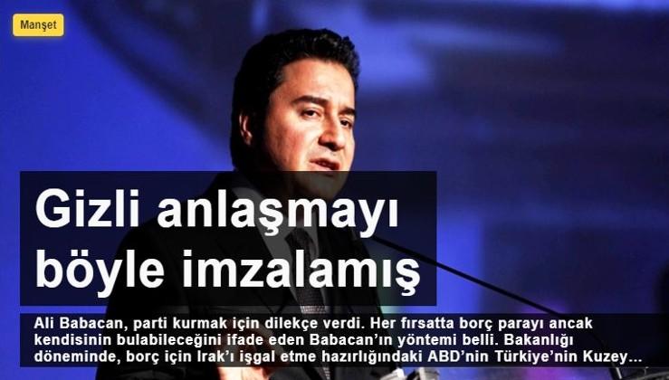 Ali Babacan gizli anlaşmayı böyle imzalamış