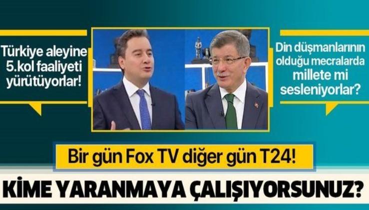 Bir gün Ahmet Davutoğlu, diğer gün Ali Babacan ya FOX TV'de ya da T24'te