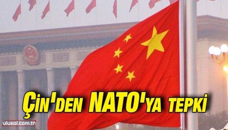 """Çin'den NATO'ya çağrı: """"Sözde Çin tehdidini abartmayı bırakın"""""""