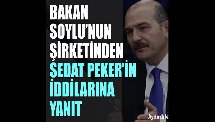 Süleyman Soylu'nun sigorta şirketinden, Sedat Peker'in iddiaları ardından açıklama
