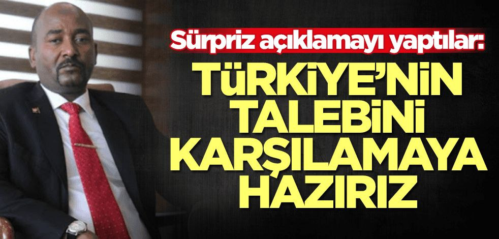 Türkiye'nin talebini karşılamaya hazırız