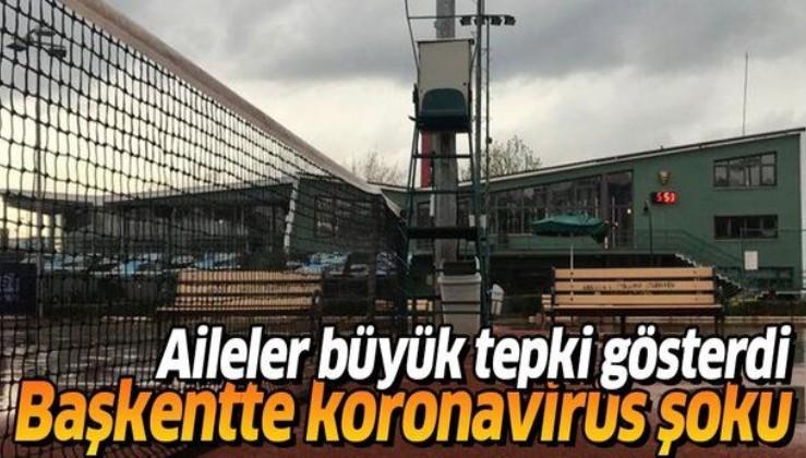 Ankara'da koronavirüs şoku! Aileler tepki gösterdi
