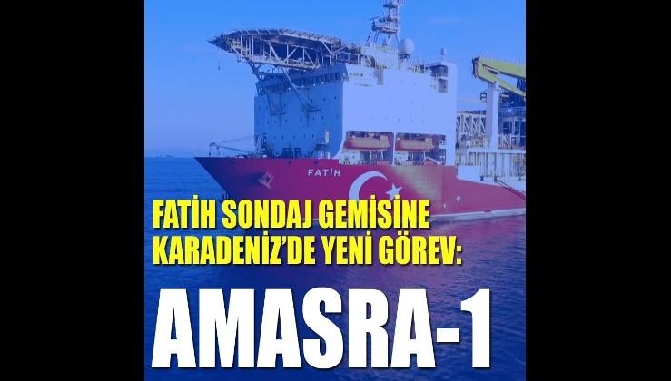 FATİH sondaj gemisine Karadeniz'de yeni görev: AMASRA-1